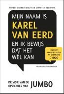 Retaildenkers Mijn naam is Karel van Eerd en ik bewijs dat het wel kan