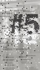 iA#5 - Robotics in Architecture