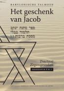 Het geschenk van Jacob TALMOED, Zegenspreuken/Berachot hoofdstuk 6/7