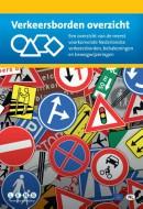 Compleet overzicht van Nederlandse verkeersborden, bebakeningen, bewegwijzeringen en verkeersregelaars