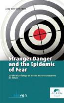 FORUM reeks Stranger Danger and the Epidemic of Fear