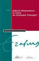 Erasmus Law Lectures Judicial Independence in China: An attainable Principle