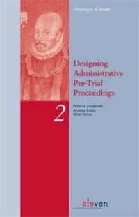 Montaigne Designing Administrative Pre-Trial Proceedings