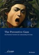 The preventive gaze