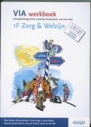 VIA werkboek 1F Zorg & Welzijn