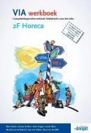 VIA 2F Horeca werkboek Vanaf april 2016 niet meer leverbaar
