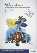 VIA 3F BBL NB: Deze titel is vanaf april 2016 niet meer leverbaar.