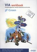 VIA 3F groen werkboek NB: Deze titel is vanaf april 2016 niet meer leverbaar.