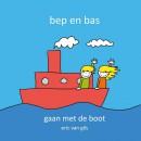 Bep en Bas Bep en Bas gaan met de boot