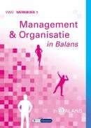 Management & Organisatie in Balans vwo werkboek 1