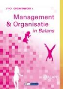 Management & Organisatie in Balans vwo opgavenboek 1