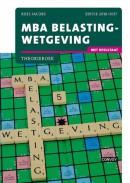 MBA Belastingwetgeving met resultaat 16/17 Theorieboek