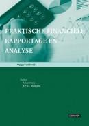 Praktische Financiële Rapportage en Analyse Opgavenboek
