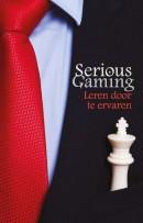 Serious Gaming. Leren door te ervaren