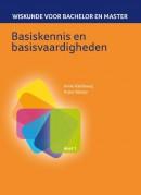 Wiskunde voor bachelor en master Basiskennis en basisvaardigheden