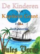 De kinderen van kapitein Grant, deel I - Zuid-Amerika