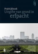 Praktijkboek Uitgifte van grond in erfpacht
