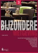 Serie Bijzondere Wetgeving Serie bijzondere wetgeving Deel 3: Exploitatievergunning, Terrassen, Coffeeshops
