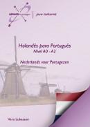 Holandes para Portugues Nível A0 - A2, Nederlands voor Portugezen Niveau A0 - A2 /