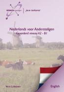 Nederlands voor anderstaligen gevorderd Level A2 - B1 Engelstalig