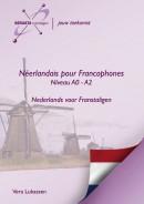 Néerlandais pour Francophones Niveau A0 - A2 Nederlands voor Franstaligen