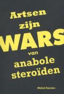 Artsen zijn WARS van anabole steroïden
