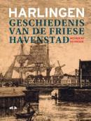 Harlingen, geschiedenis van de Friese havenstad