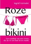 Roze bikini Een roadtrip van een vrouw, die de rit van haar leven maakt.