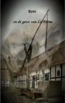 Remi en de geest van La Ferme