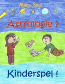 Astrologie? kinderspel!