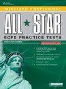 Michigan Proficiency ALL STAR ECPE Practice Tests Revised Edition 2009