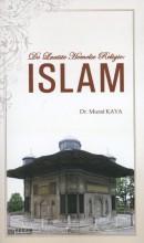 De laatste Hemelse Religie: ISLAM